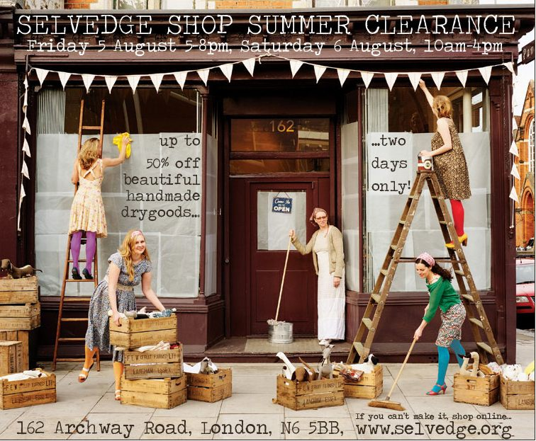 Selvedge shop clearance 5th and 6th August